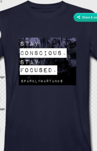 Stay Concious T-Shirt